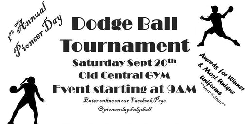 1st Annual Pioneer Day Dodge Ball Tournament