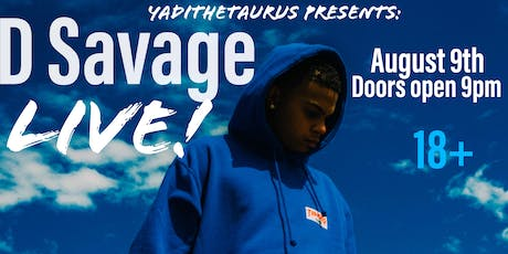 D Savage Live! tickets