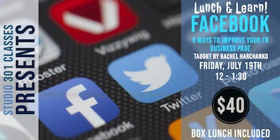 Lunch and Learn: 6 Ways to Improve Your FB Business Page