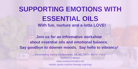 Supporting Emotions with Essential Oils tickets