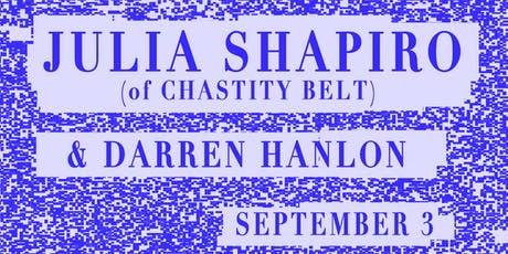 Julia Shapiro, Darren Hanlon - @FREMONT ABBEY tickets