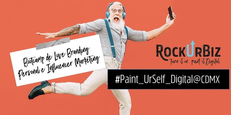 Paint UrSelf Digital: Bootcamp de Love Branding Personal e Influencer MKT entradas