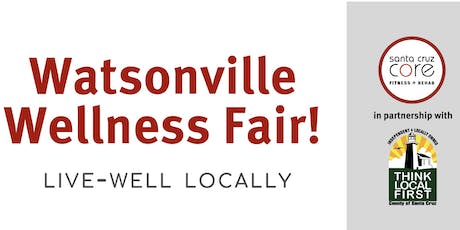 Watsonville Wellness Fair tickets