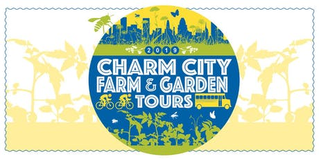 Charm City Farm and Garden Bike Tour 2019 tickets