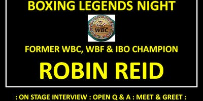 Boxing Legends Nights - ROBIN REID