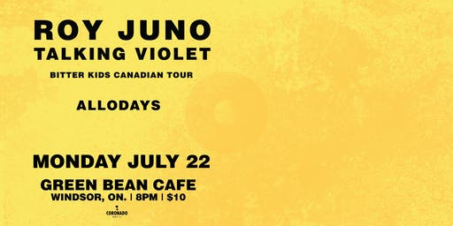 Roy Juno & Talking Violet w/ Allodays