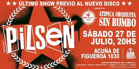 Pilsen en El Emergente Almagro - 27 de Julio 20hs entradas