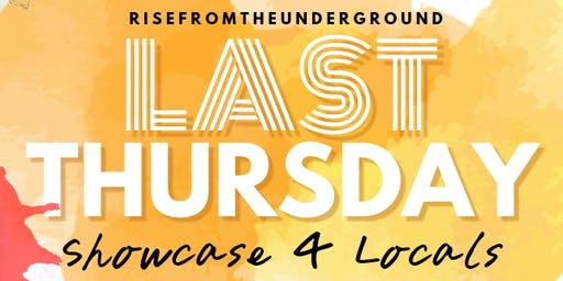 "CHELZZZ X C3 & The Hideaway FtL Present: ""LAST THURSDAY"" Showcase 4 Locals"