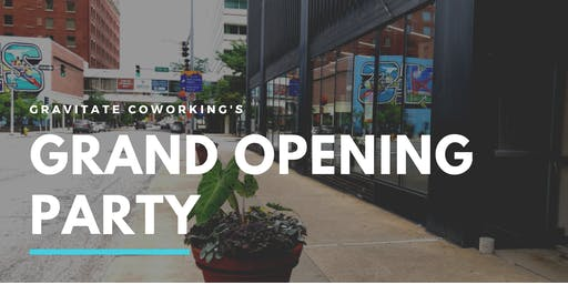 Gravitate Downtown Grand Opening Party + Ribbon Cutting