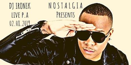 Nostalgia - DJ Ironik tickets