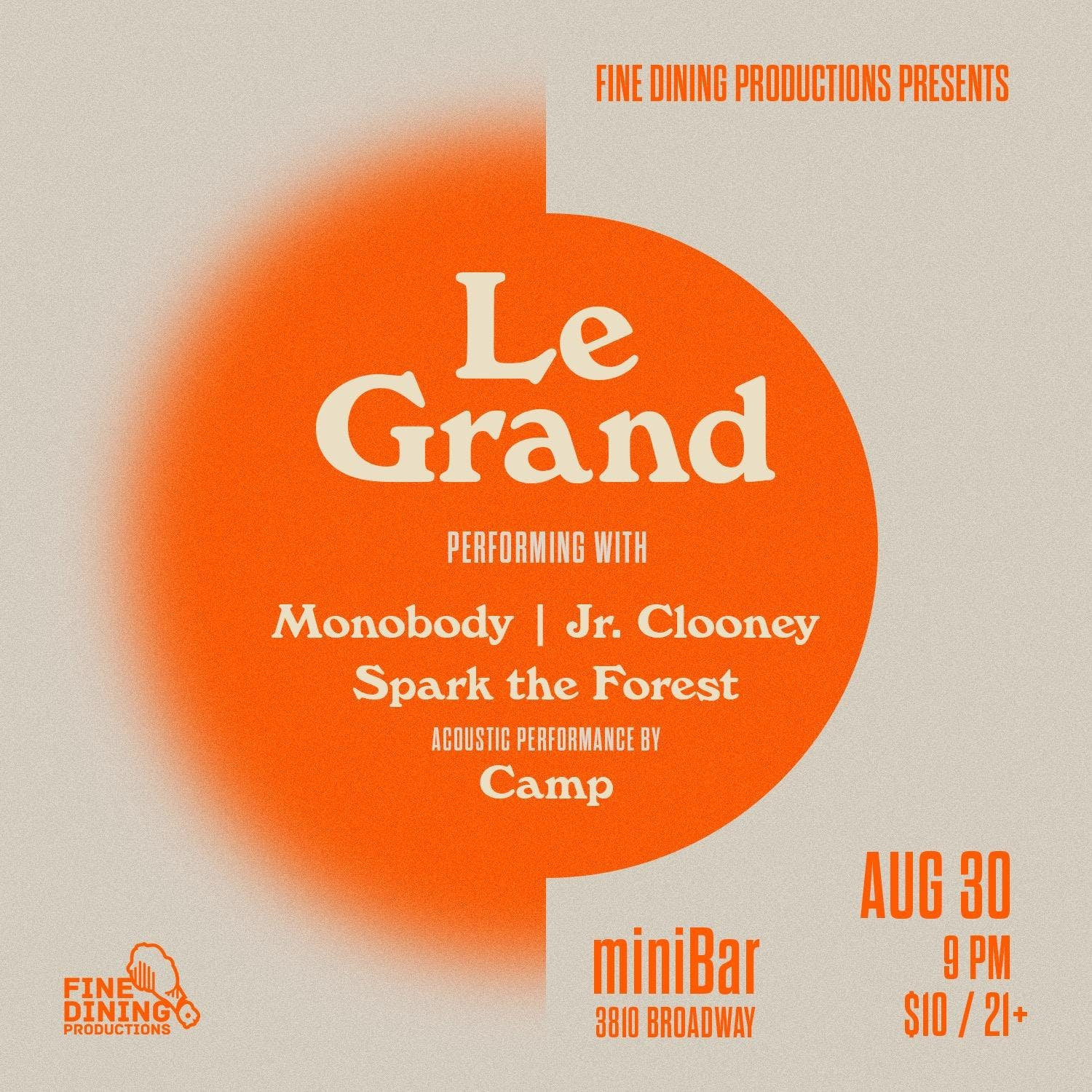 LE GRAND, MONOBODY, JR. CLOONEY, SPARK  THE FOREST, CAMP