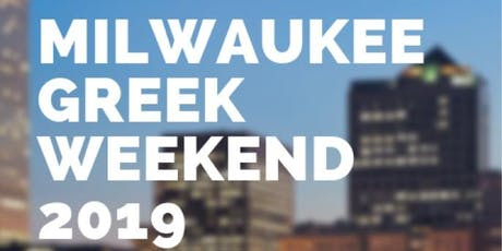 Milwaukee Greek Weekend 2019 (8/9-8/11) tickets