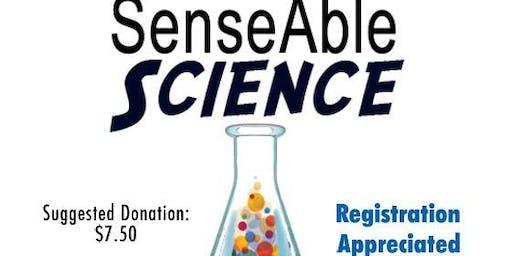 SenseAble Science July 28, 2019