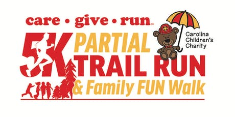 16th Annual Carolina Children's Charity care ● give ● run 5k Partial Trail Run & Family Fun Walk tickets