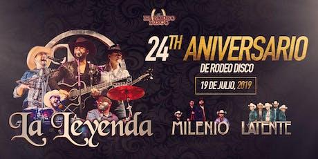 La Leyenda continua 24 Aniversario tickets