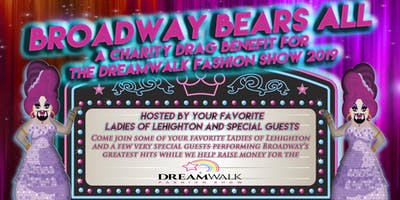 Broadway BEARS All 2: A Benefit For The DreamWalk Fashion Show NYC 2019