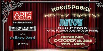 A Hocus Pocus, Hotsy Trotsy Revue