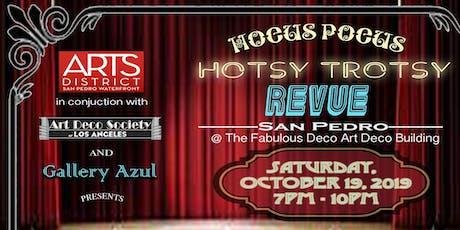 A Hocus Pocus, Hotsy Trotsy Revue tickets