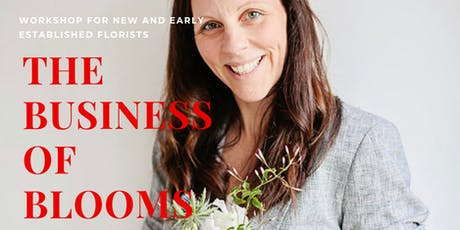 The Business of Blooms tickets