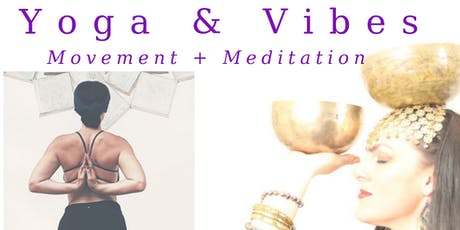 Yoga & Vibes  tickets