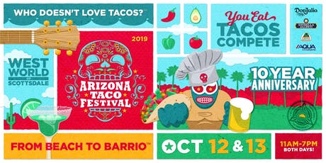 The 10th Annual Arizona Taco Festival tickets