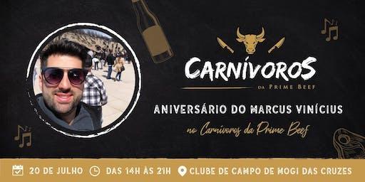 ANIVERSARIO DO MARCUS VINICIUS -  CARNÍVOROS