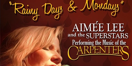 A Tribute to the Carpenters - Rainy Days and Mondays tickets
