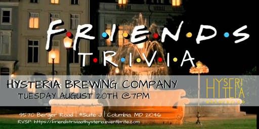 Friends Trivia at Hysteria Brewing Company