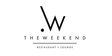 #TheWeekend Fri., August 30th - Sat., August 31st tickets