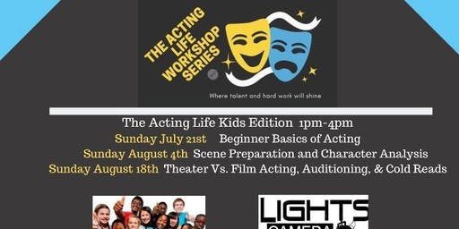 The Acting Life Kids Edition: Beginner Basics of Acting