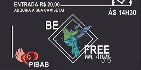 II Congresso da Juventude PIBAB - BE FREE ingressos