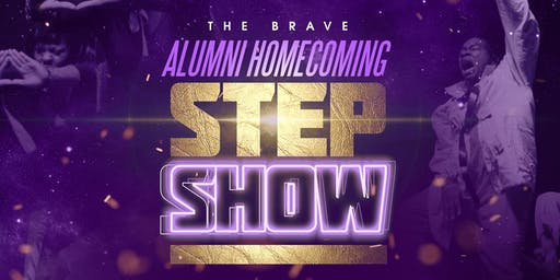 Brave Alumni Homecoming Step Show 2019