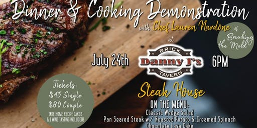 Steakhouse Dinner & Demo with Chef Lauren Nardone!