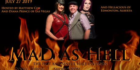 MaD as Hell: The Hot and Sinful Half Invasion tickets