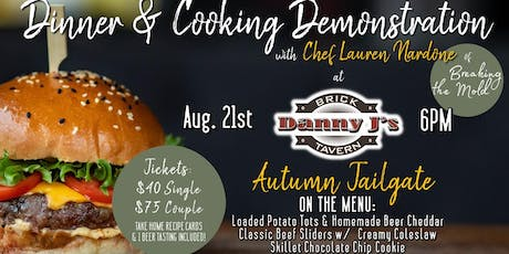 Autumn Tailgate Dinner & Demo with Chef Lauren Nardone! tickets