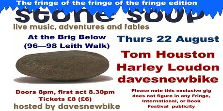 Stone Soup: The Fringe of the Fringe of the Fringe edition tickets