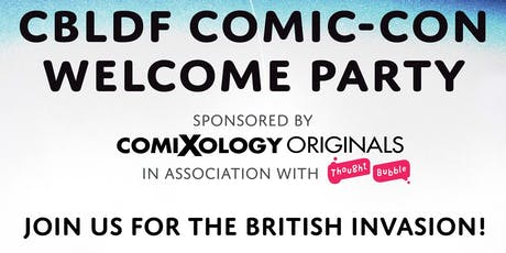 CBLDF Welcome Party - San Diego Comic-Con 2019 tickets