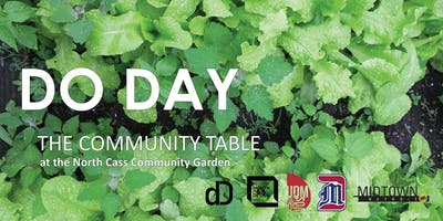 Do Day at the North Cass Community Garden