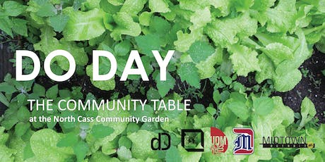 Do Day at the North Cass Community Garden tickets