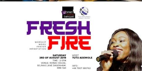 FRESH FIRE tickets