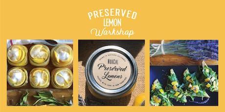 Make & Take Preserved Lemon Workshop tickets