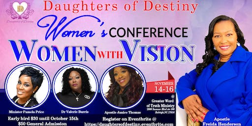 Daughters  of Destiny Women's Conference... Women with Vision
