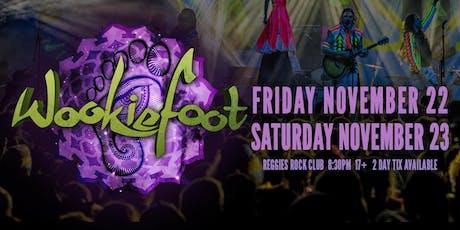Wookiefoot Friday Night tickets
