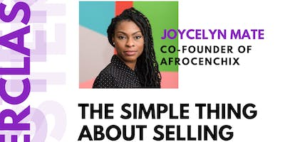 Hustle & Heels Masterclass - The Simple Thing About Selling