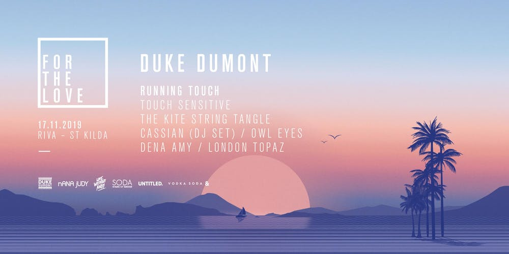 For The Love - Special Edition Ft  Duke Dumont