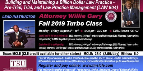 Attorney Willie Gary Presents:  Maintaining a Billion Dollar Law Practice - Pre-Trial, Trial, and Law Practice Management tickets