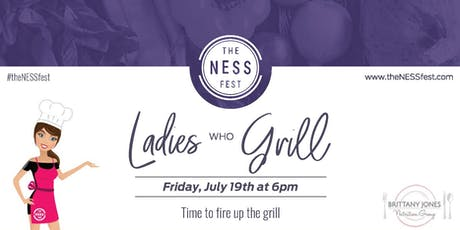 The NESS Fest + Brittany Jones Nutrition Group: Ladies Who Grill tickets