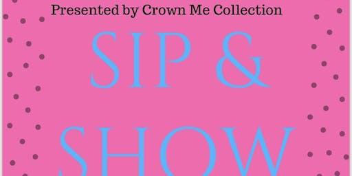 Sip & Show