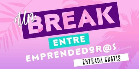 Un Break entre Emprendedor@s - Caguas tickets