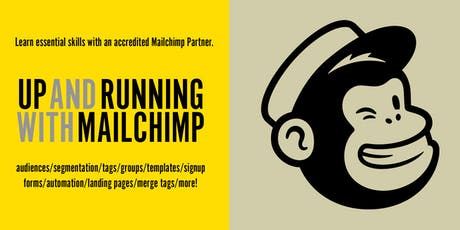 Up and Running with Mailchimp tickets